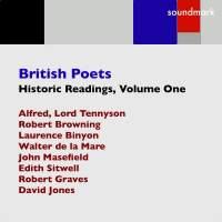 British Poets, Historic Readings Volume One