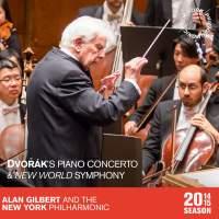 Dvořák: Piano Concerto & New World Symphony