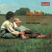 Piano Music by Amy Beach - Vol. 3, The Mature Years