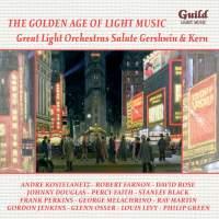 GALM 48: Great Light Orchestras Salute Gershwin & Kern