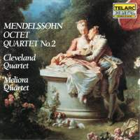 Mendelssohn: String Quartet No. 2 & Octet
