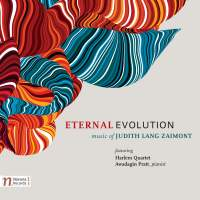 Eternal Evolution: The Music of Judith Lang Zaimont