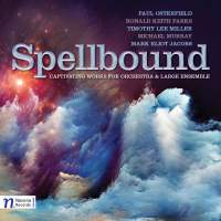 Spellbound: Captivating works for Orchestra and Large Ensemble