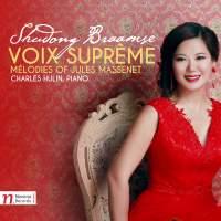 Voix suprême: Melodies of Jules Massenet