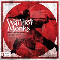 Carl Vollrath: Warrior Monks