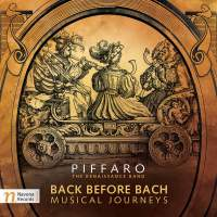Back Before Bach: Musical Journeys