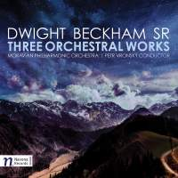 Dwight Beckham: Three Orchestral Works