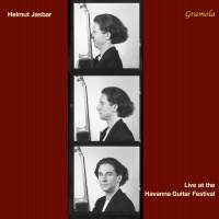 Helmut Jasbar: Live at the Havana Guitar Festival