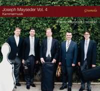 Joseph Mayseder: Chamber Music, Vol. 4