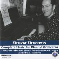 George Gershwin - Complete Music for Piano and Orchestra
