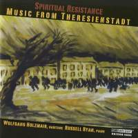 Spiritual Resistance - Music from Theresienstadt