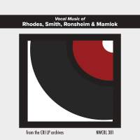 Vocal Music of Rhodes, Smith, Ronsheim & Mamlok