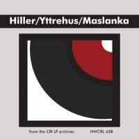 Hiller: Portfolio/Yttrehus: Quintet/Maslanka: Pieces for Clarinet