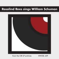 Rosalind Rees sings William Schuman