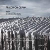 Friedrich Cerha: Nacht & Drei Orchesterstücke