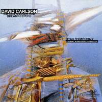 David Carlson: Symphonic Sequences from Dreamkeepers