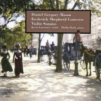 Daniel Gregory Mason & Frederick Shepherd Converse: Violin Sonatas