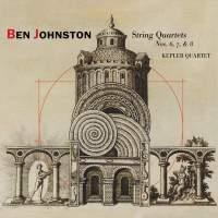 Ben Johnston: String Quartets Nos. 6, 7 & 8
