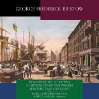 Bristow: Symphony No. 2 'Jullien' & Overtures