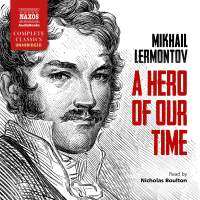 Mikhail Lermontov: A Hero of Our Time (Unabridged)