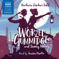 Barbara Euphan Todd: Worzel Gummidge and Saucy Nancy (Unabridged)