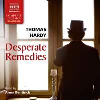 Hardy: Desperate Remedies (Unabridged)