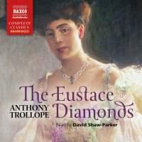 Anthony Trollope: The Eustace Diamonds (Unabridged)