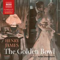Henry James: The Golden Bowl (Unabridged)