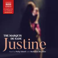 The Marquis de Sade: Justine (Unabridged)