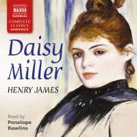 Henry James: Daisy Miller (Unabridged)