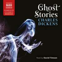 Dickens: Ghost Stories (Unabridged)