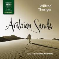 Wilfred Thesiger: Arabian Sands (Unabridged)