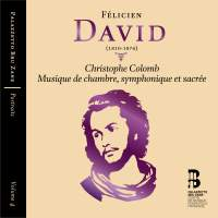 Félicien David: Christophe Colomb and other works