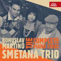 Martinu: The Complete Piano Trios