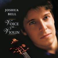 Joshua Bell - Voice of the Violin