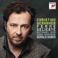 Christian Gerhaher: Ferne Geliebte (Distant Beloved)