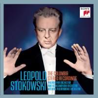 Leopold Stokowski: The Columbia Stereo Recordings