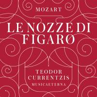 Mozart: Le nozze di Figaro, K492 (scheduled for CD re-release on 20 January 2017)