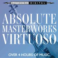 Absolute Masterworks - Virtuoso
