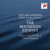 Leif Ove Andsnes: The Beethoven Journey (Piano Concerto No. 5 & Choral Fantasy)