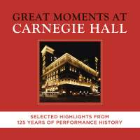 Great Moments at Carnegie Hall (highlights)