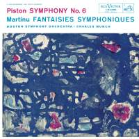 Piston: Symphony No. 6 & Martinu: Fantaisies Symphoniques