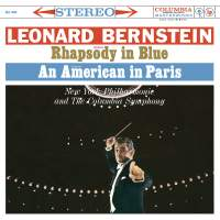 Gershwin: Rhapsody in Blue & An American in Paris - Grofé: Grand Canyon Suite (Remastered)