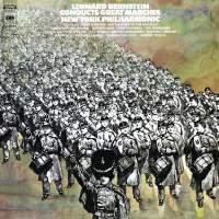 Leonard Bernstein Conducts Great Marches (Remastered)
