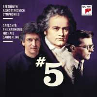 Beethoven: Symphony No. 5 & Shostakovich: Symphony No. 5