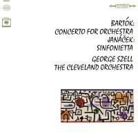 Bartók: Concerto for Orchestra, Sz. 116 - Janácek: Sinfonietta for Orchestra, Op. 60