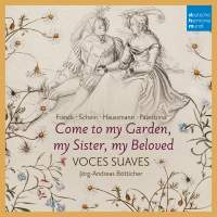 Come to My Garden - German Early Baroque Lovesongs