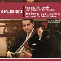 Schumann: Cello Concerto in A Minor, Op. 129 & Bloch: Schelomo