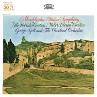 Mendelssohn: Symphony No. 4, Op. 90 'Italian' & The Hebrides Overtures - Weber: Overture to Oberon
