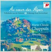 Au coeur des Alpes - Volkslieder aus der Schweiz